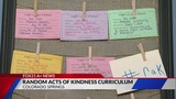 Random acts of kindness curriculum being tested at District 11